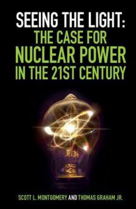 Seeing the light the case for Nuclear power in the21st century