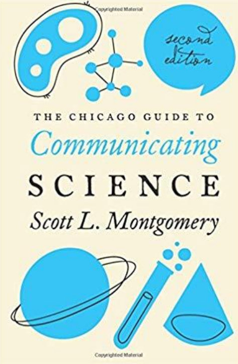 The guide to communicating science Scott L.Montgomery