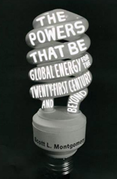 The Powers That be Global Energy for the Twenty-First Century and Beyond